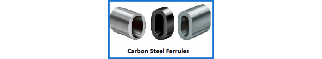 Carbon Steel Ferrules