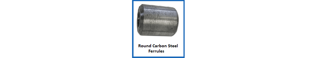 Round Carbon Steel Ferrules