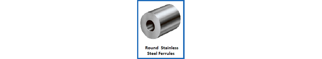 Round Stainless Steel Ferrules