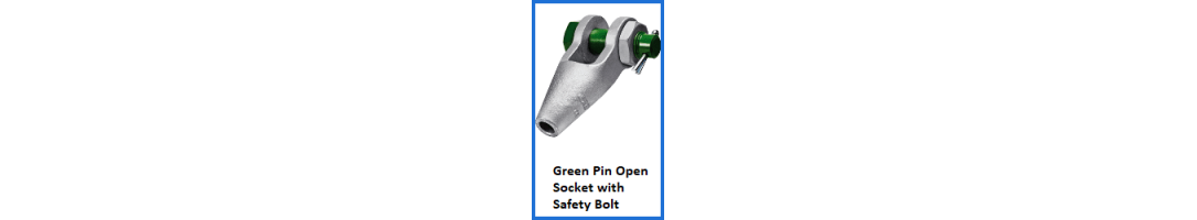 Green Pin Open Socket with Safety Bolt