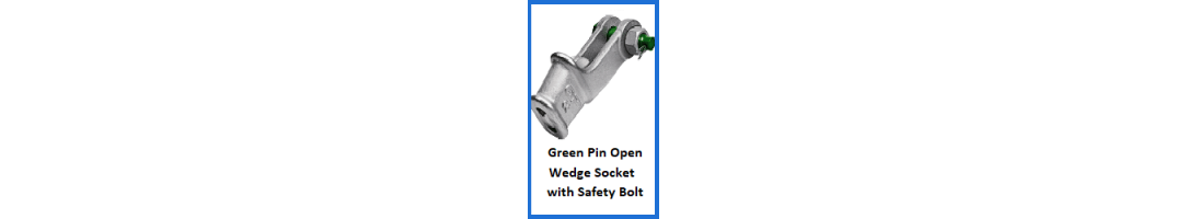 Green Pin Open Wedge Socket with Safety Bolt