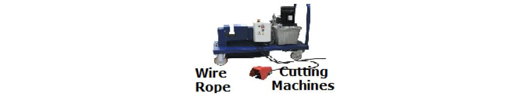 Wire Rope Cutting Machines
