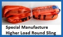 special manufacture higher load round slings